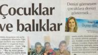 Bugunku Cumhuriyet gazetesinde sevgili Zeynep Oral cok guzel bir yazi ile yeni yila guzel baslamami sagladi. Tesekkurler Zeynep Hanim…  Alptekin Baloğlu www.denizinsirlari.org e-mail: info@denizinsirlari.org Tel: 0532 3139704