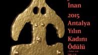 Kısa adı ATAV olan Antalya tanıtmla vakfı öncülüğünde kurulan Sanal Antalya Kadın Müzesi, Jale İnan 2015 Yılın Kadını Ödülü 1 Şubat'ta Antalya'da düzenlenecek törenle sahiplerine verilecek 1 Şubat'ta Antalya Bülent Ecevit Kültür Merkezi'nde düzenlenecek törende verilecek ödül ile ilgili olarak […]